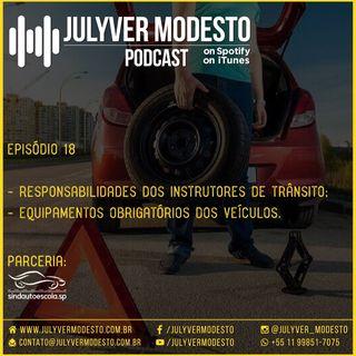 Episódio 18 - Trânsito, por Julyver Modesto