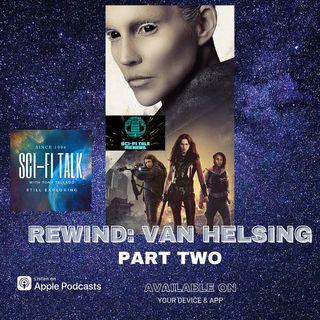 Rewind Van Helsing Part Two