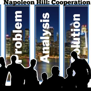 Napoleon Hill - Cooperation: Introduction