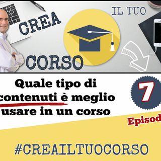 #07: Quale tipo di contenuti è meglio usare in un corso online