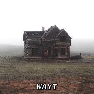 WAYT EP. 68