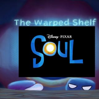 The Warped Shelf - Soul