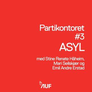 Partikontoret #3 - Asyl