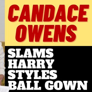 CANDACE OWEN SLAMS HARRY STYLES FOR BALL GOWN COVER