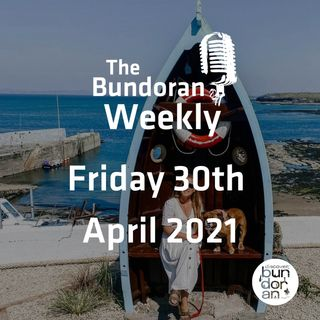 135 - The Bundoran Weekly - Friday 30th April 2021