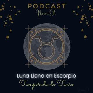 Luna Llena en el eje Tauro - Escorpio 2/2
