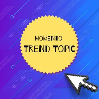 Momento Trend Topic