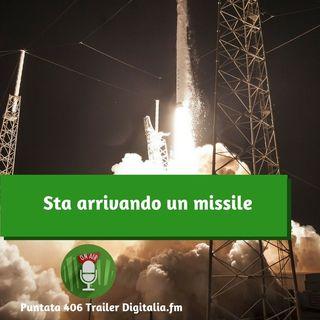 Trailer 406: Sta arrivando un missile