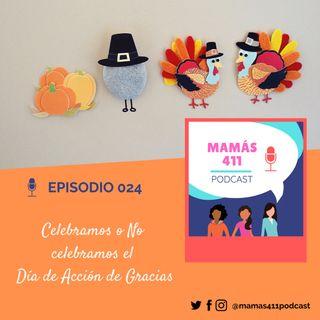 024 - Celebramos o no celebramos el Día de Acción de Gracias
