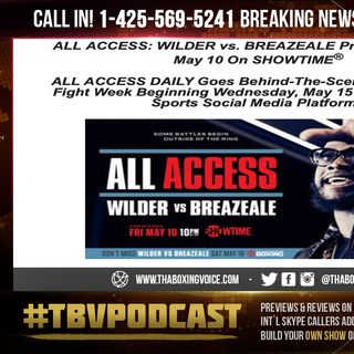 ☎️Deontay Wilder/Dominic Breazeale All Access🤩Showtime🎥Countdown🗓