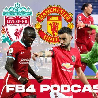 Liverpool v Man Utd | FB4 Podcast