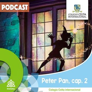 Podcast 29 Peter Pan, capítulo 2. Radionovela alumnos Celta.