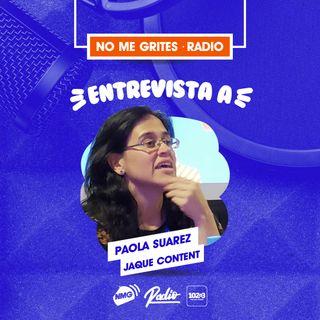 Entrevista a Pao Suarez - Jaque Content