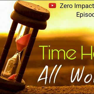 Time Heal All Wounds Episode #3