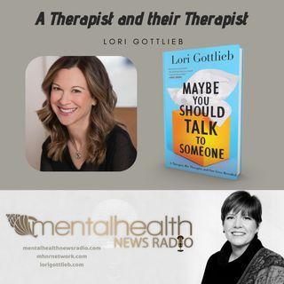 A Therapist and their Therapist: Lori Gottlieb