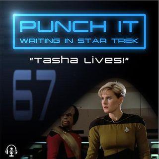 Punch It 67 - Tasha Lives!