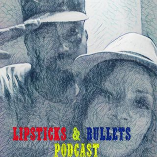 Lipsticks and Bullets Episode 25 Ft. The premiere of the Hot Hand Luke Sports Show