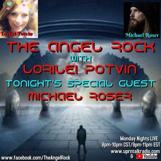 The Angle Rock I have My very Special Guest, Michael Roser on Tonight, LIVE! Michael is a Podcast Host of His Own Show 'DarkHour Paranormal