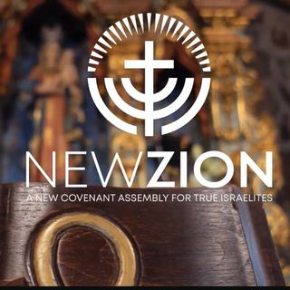 New Zion Assembly - a digital, online home church for True Israelites