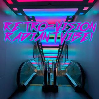 Retro-Vision Radiant Vibe!