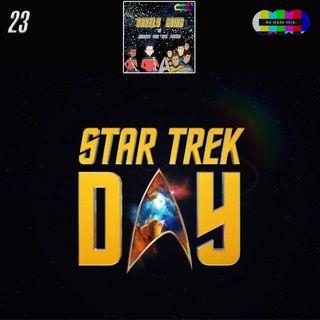 23. We Made Treks Roundtable #2: Star Trek Day 2021