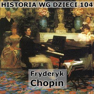 104 - Chopin
