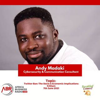 Nigerian Twitter Ban : The Socio Economic Implications - Andy Madaki