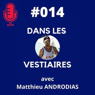 #014 – Matthieu ANDRODIAS – Aviron 2 de couple et 3 olympiades