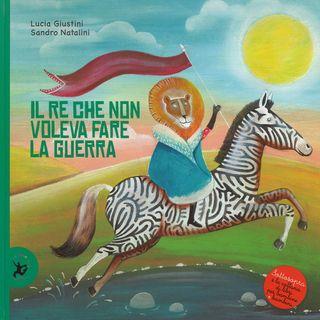 Audiolibri per bambini - Il re che non voleva fare la guerra (www.radiogiochiecolori.it)