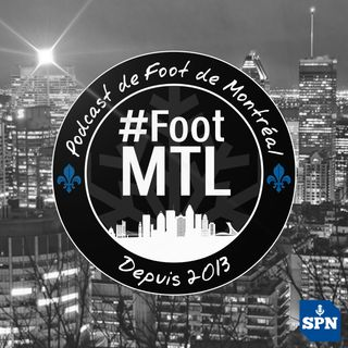 Podcast de Foot de Montréal - #FootMTL