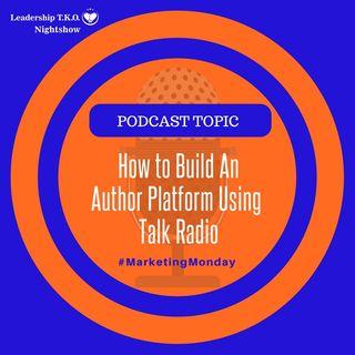 Growing Your Author Platform Through Talk Radio | Lakeisha McKnight