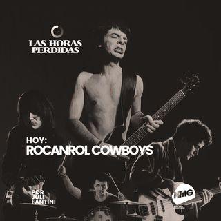 Rocanrol Cowboys: una historia de vida
