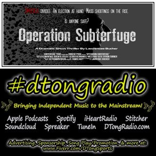 Top Indie Music Artists on #dtongradio - Powered by Operation Subterfuge: A Dramatic Thriller