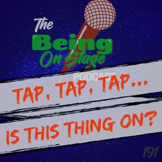 Tap, Tap, Tap...Is This Thing On?
