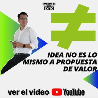 Una idea no es una propuesta de valor