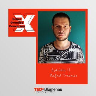 11 - Rafael Trabasso, sobre vício em pornografia e como lidar com isso