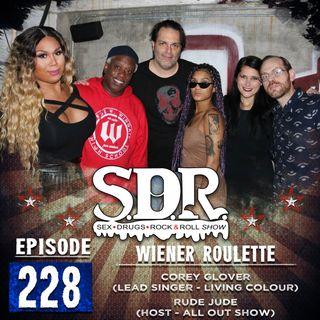 Corey Glover & Rude Jude (Singer - Living Colour & Radio Host) - Wiener Roulette