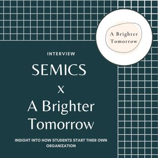 How A Brighter Tomorrow was created by International High school Students