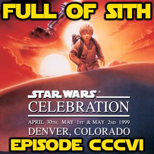 Episode CCCVI: The Phantom Menace Reminisces
