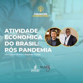 #2 Atividade economica do Brasil: pós pandemia
