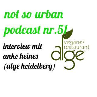 not so urban podcast nr.51: Anke Heines (ALGE Heidelberg)