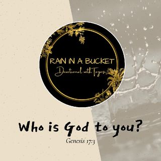 Who Is God To You?
