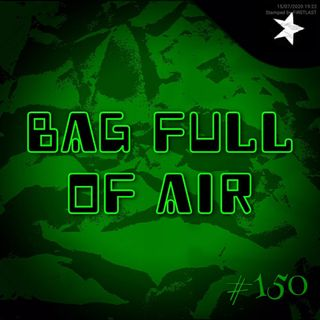 Bag full of air (#150)