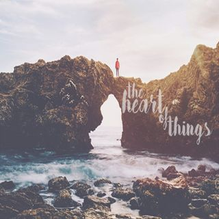 Into the Heart of Things