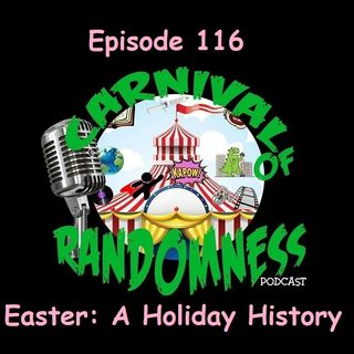 Episode 116 - Easter: A Holiday History