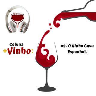 #2- O vinho Cava espanhol