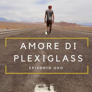 Amore di plexiglass