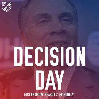 S2 Episode 21: Decision Day