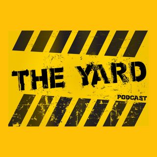 The Yard Episode 2 No Asshole Required