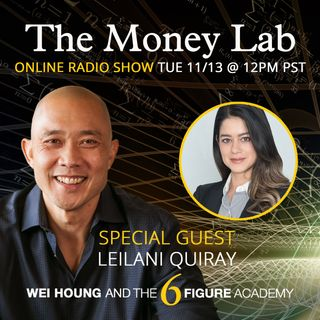 "Episode #88 - The ""Always Just Enough"" Money Story with guest LeiLani Quiray"